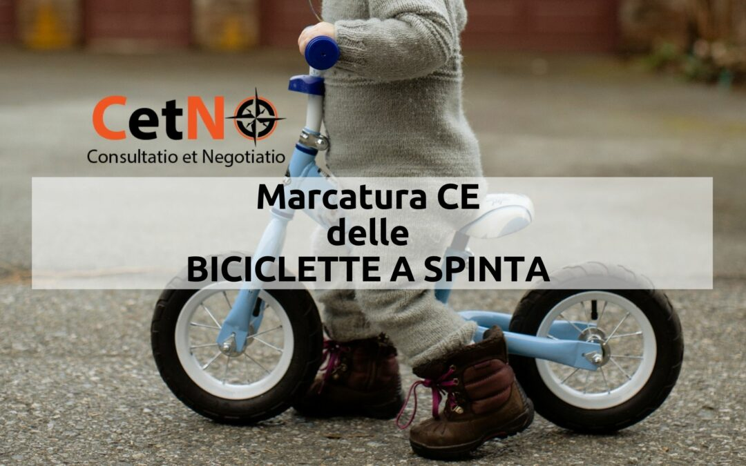 marcatura ce biciclette a spinta